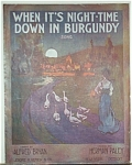 Sheet Music – NIGHT-TIME DOWN IN BURGUNDY.
