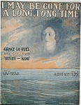 Sheet Music �GONE FOR A LONG LONG TIME (WWI).