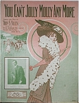Sheet Music – YOU CAN'T JOLLY MOLLY ANYMORE.