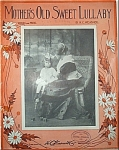 Sheet Music – MOTHER'S OLD SWEET LULLABY.