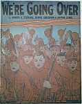 Click here to enlarge image and see more about item 4596: Sheet Music – WWI – WE'RE GOING OVER.