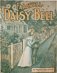 Click here to enlarge image and see more about item 4600: Sheet Music � FAREWELL DAISY BELL. C.1905.