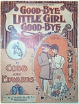 Click here to enlarge image and see more about item 4601: Sheet Music –GOOD-BYE LITTLE GIRL GOOD-BYE.
