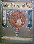 Sheet Music – WHAT MONEY CAN'T BUY.