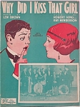 Sheet Music – WHY DID I KISS THAT GIRL - C. 1924.