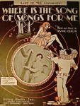 """Click to view larger image of Vintage Sheet Music """"Where is the Song of Songs for Me"""" (Image1)"""