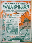Click to view larger image of Sheet music: A WATERMELON TO MY GIRL… (Image1)