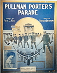 Click here to enlarge image and see more about item 5123: Sheet music: PULLMAN PORTERS PARADE - 1913.