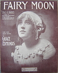 Sheet music: FAIRY MOON – 1911.