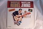 Nashville Rebel-Waylon Jennings