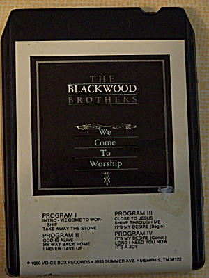 The Blackwood Brothers  We Come To Worship (Image1)