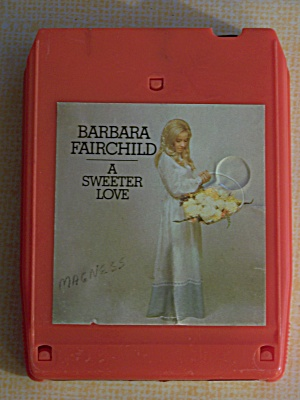Barbara Fairchild A Sweeter Love