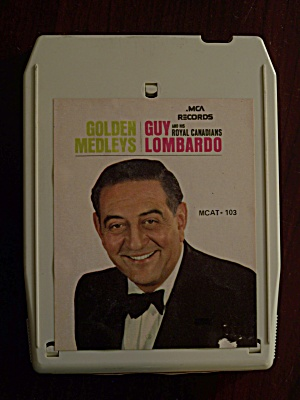 Golden Medleys Guy Lombardo and his Royal Canadians (Image1)