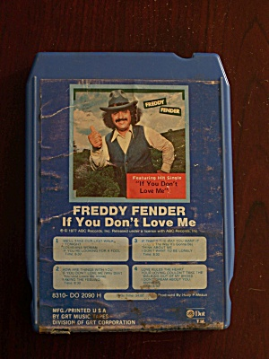 Freddy Fender If You Don't Love Me