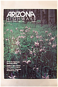 Arizona Highways, Vol. 63, No. 7, July 1987 (Image1)