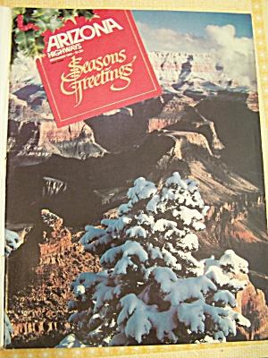 Arizona Highways, Volume 57, No. 12, December 1981 (Image1)