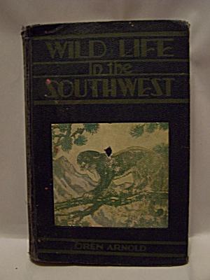 Wild Life of the Southwest (Image1)