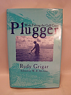 Plugger - Wade Fishing the Gulf Coast (Image1)