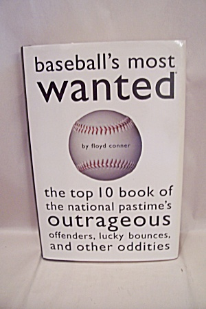 Baseball's Most Wanted