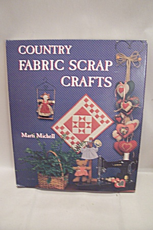Country Fabric Scrap Crafts (Image1)