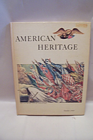 American Heritage, October, 1968 - Volume Xix, Number 6