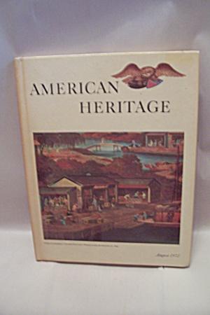 American Heritage, August, 1972 - Volume XXIII, N. 5 (Image1)