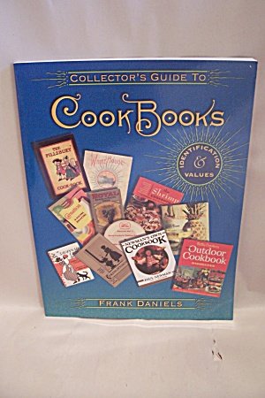 Collector's Guide To Cook Books - Identification & Valu (Image1)