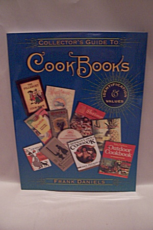 Collector's Guide To Cook Books (Image1)
