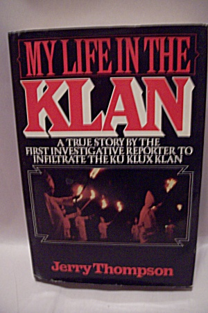 My Life In The Klan