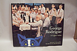 George Rodrigue - A Cajun Artist (Image1)