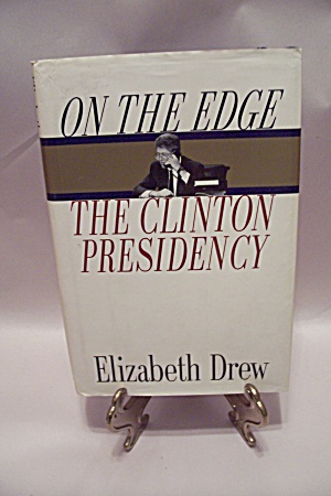 On The Edge - The Clinton Presidency (Image1)