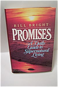 Promises - A Daily Guide To Supernatural Living
