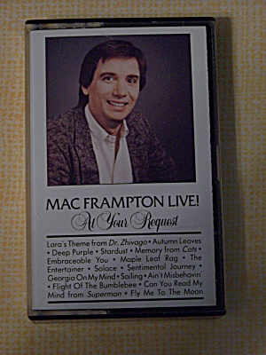 Mac Frampton Live At Your Request