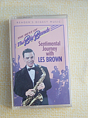 The Best Of The Big Bands Sentimentaljourneyw/lesbrown
