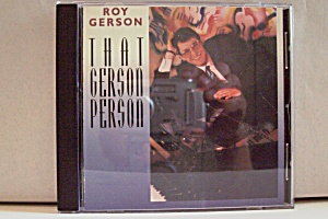 Roy Gerson, That Gerson Person (Image1)