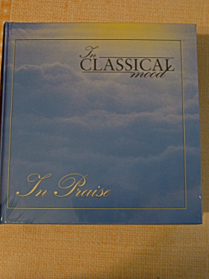 In Classical Mood In Praise