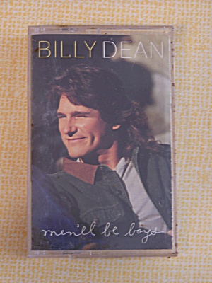 Billy Dean   Men'll Be Boys (Image1)