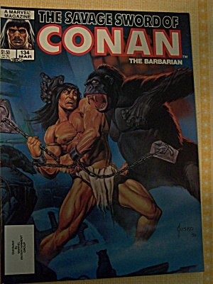 The Savage Sword Of Conan The Barbarian Vol. 1, No. 134