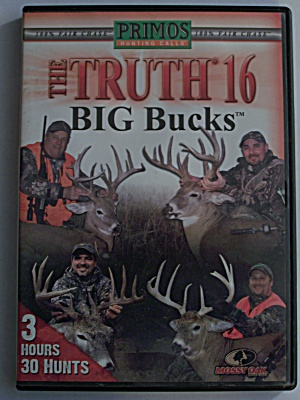 The Truth 16 Big Bucks