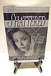 Shattered In The Eye Of The Storm