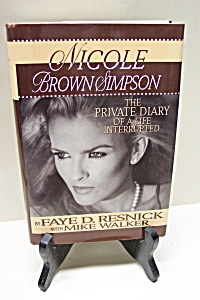 Nicole Brown Simpson:  The Private Diary Of A Life Inte (Image1)