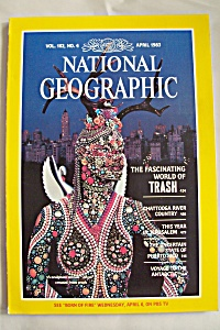 National Geographic, Vol. 163, No. 4, April 1983 (Image1)