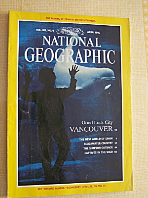 National Geographic, Volume 181, No. 4, April 1992 (Image1)