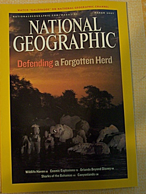 National Geographic, Volume 211, No. 3, March 2007 (Image1)