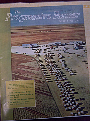 The Progressive Farmer, Vol. 77, No. 10, October 1962 (Image1)