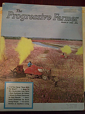 The Progressive Farmer, Vol. 80, No. 3, March 1965