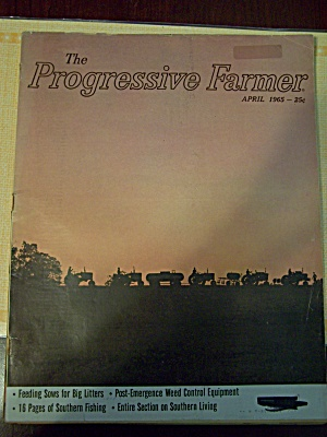The Progressive Farmer, Vol. 80, No. 4, April 1965