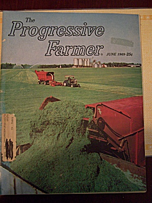 The Progressive Farmer, Vol. 84, No. 6, June 1969