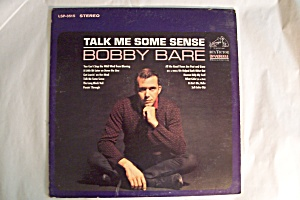 Talk Me Some Sense - Bobby Bare (Image1)