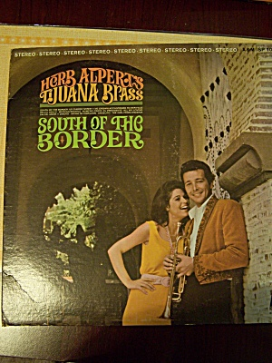 Herb Alpert's Tijuana Brass South Of The Border